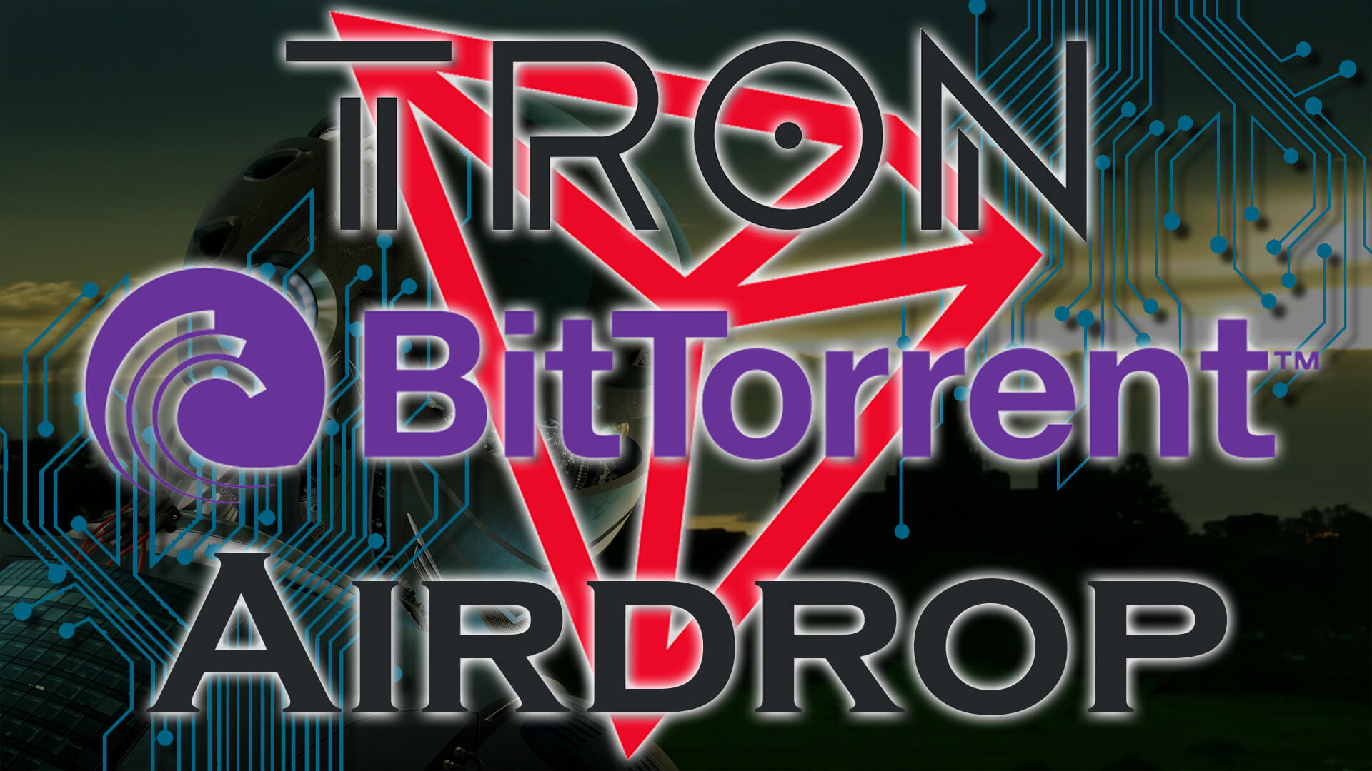 Here's How To Receive BitTorrent (BTT) Tokens During Tron's