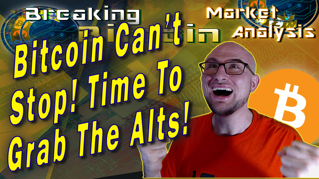 text bitcoin can't stop! Time to grab alts! next to double fist happy excited justin with graphic background and bitcoin logo