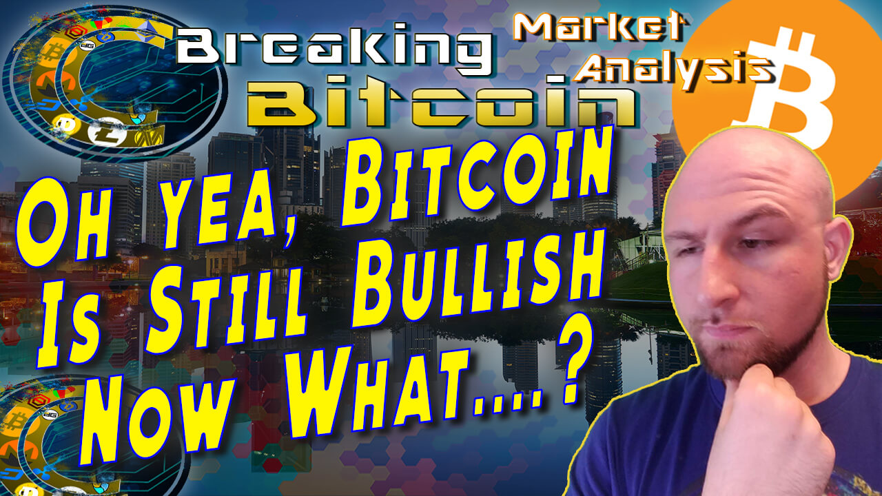 text oh yea, bitcoin is still bullish, now what? Next to Justin's face thinking with background graphic and bitcoin logo
