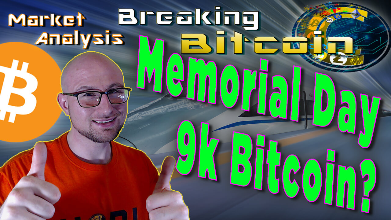 text memorial day 9k bitcoin? with graphic background and bitcoin logo next to justin with two thumbs up happy smiling with