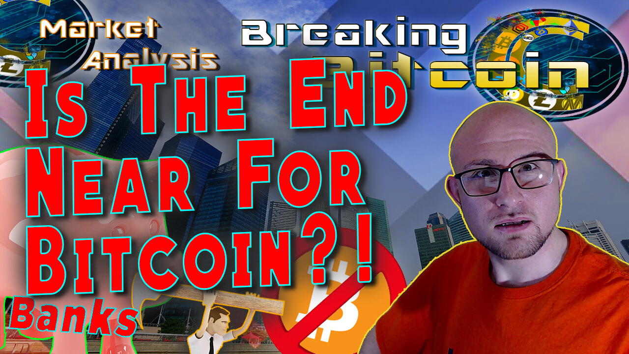 text is the end near for bitcoin?! next to justins relaxed but shocked face with graphic background and cartoon man with hammer chasing bitcoin logo with no symbol over it and a piggy bank with text banks behind the cartoon man and bitcoin logo